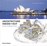 Architecture Inside + Out : 50 Iconic Buildings In Detail_John Zukowsky_9780500343371_Thames & Hudson