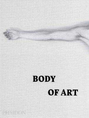 Body of Art_Diane Fortenberry_9780714869667_Phaidon Press