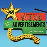Route 66 Roadside Signs and Advertisements_ Voyageur Press_9780760349748_Author  Joe Sonderman
