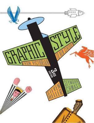 Graphic Style: From Victorian to New Century_Steven Heller_9780810997912_Abrams