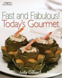 Fast and Fabulous : Today's Gourmet