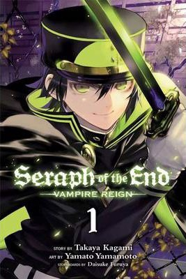 Seraph of the End 1 : Vampire Reign