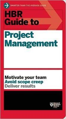 HBR Guide to Project Management_Harvard Business Review_9781422187296_Harvard Business Review Press
