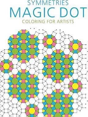 Symmetries: Magic Dot Coloring for Artists_Skyhorse Publishing_9781510714540_Skyhorse Publishing