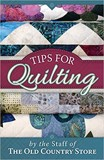 Tips for Quilting_The Staff of The Old Country_9781561488049_Good Books,U.S.