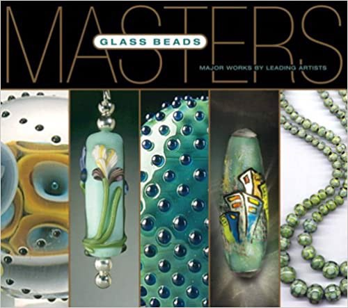 Masters Glass Beads_Larry Scott_9781579909246_Lark Books