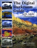 The Digital Darkroom Guide With Adobe Photoshop_Maurice Hamilton_9781584281214_AMHERST MEDIA