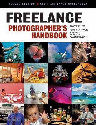 Freelance Photographer's Handbook_  Cliff Hollenbeck and Nancy Hollenbeck_9781584282662_AMHERST MEDIA