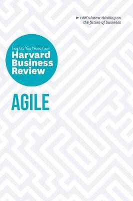 Agile : The Insights You Need from Harvard Business Review_ Harvard Business Review_9781633698956_Harvard Business Review Press