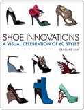 Shoe Innovations_Caroline Cox_9781770850347_Firefly Books