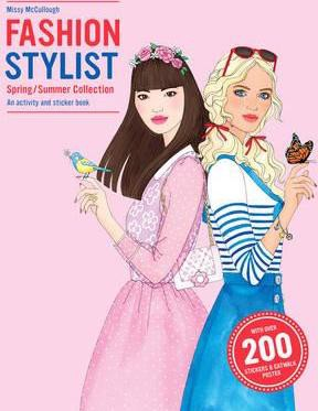 Fashion Stylist Spring/Summer Collection : An Activity and Sticker Book_Anna Claybourne, Missy McCullough_9781780676920_Laurence King Publishing