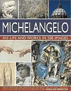 Anness: The Life & Works of Michelangelo_Rosalind Ormiston_9781782143703_Anness Publishing