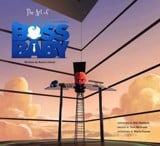 The Art of the Boss Baby_Ramin Zahed_9781785654909_Titan Books Ltd