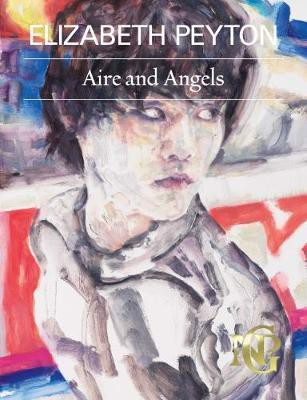 Elizabeth Peyton: Aire and Angels_Lucy Dahlsen_9781855147478_National Portrait Gallery Publications