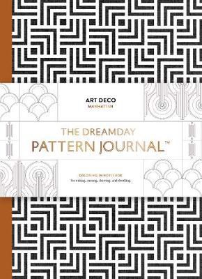 The Dreamday Pattern Journal: Art Deco - Manhattan : Colouring-in notebook for writing, musing, drawing and doodling_Marion Deuchars_9781856699969_Laurence King Publishing