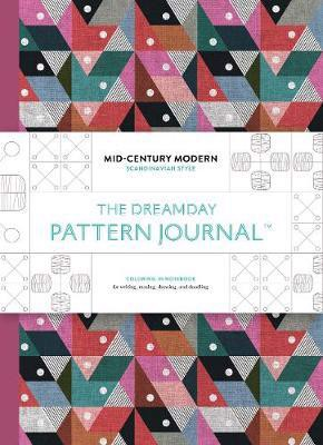 The Dreamday Pattern Journal: Mid-Century Modern - Scandinavian Design : Colouring-in notebook for writing, musing, drawing and doodling_Marion Deuchars_9781856699983_Laurence King Publishing