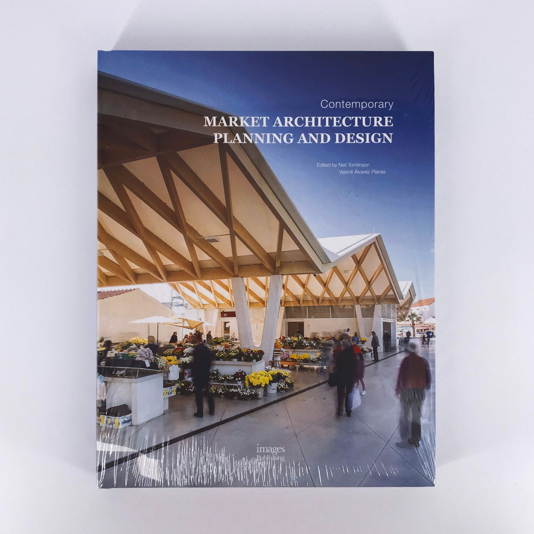 Contemporary Market Architecture : Planning and Design