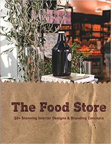 The Food Store: 50+ Stunning Interior Designs & Branding Concepts_Paolo Emilio Bellisario_9781864708424_Images Publishing
