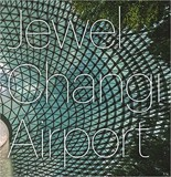 Jewel Changi Airport_Safdie Architects_9781864708509_Images Publishing