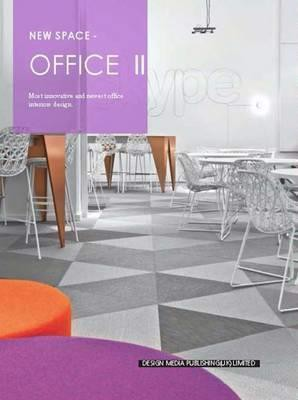 New Space-Office II_New Space Editorial Team_9781910596715_Design Media Publishing