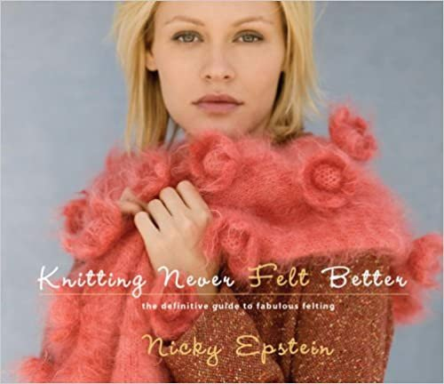 Knitting Never Felt Better_Nicky Epstein_9781933027111_Sixth&Spring Books