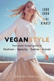 Vegan Style : Your Plant-Based Guide to Fashion_Sascha Camilli_9781982139810_Tiller Press