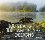 100 Years 100 Landscape Designs_John Hill_9783791383101_PRESTEL