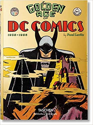 The Golden Age Of Dc Comics _Paul Levitz_9783836556569_Taschen