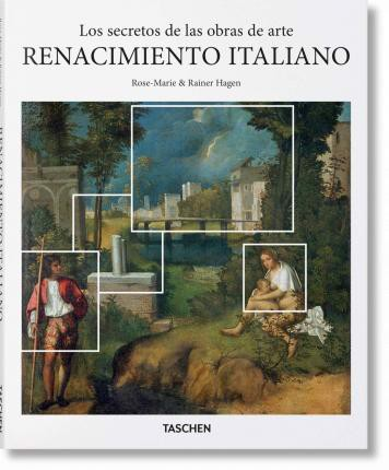 What Great Paintings Say: Italian Renaissance_Rose-Marie Hagen_9783836569675_Taschen