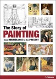 Story of Painting: From the Renaissance to the Present_ Anna C. Krausse_9783848004140_Ullmann Publishing