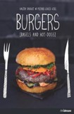 Burgers: Bagels and Hot Dogs_Valéry Drouet_9783848006946_Ullmann Publishing