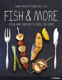 Fish and More: Fish and Seafood to Grill and Cook_Valéry Drouet_9783848007981_Ullmann Publishing