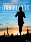 World's Most Famous Marathons: Running on 5 Continents_Enrico Aiello_9783848008315_Ullmann Publishing