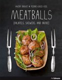 Meatballs: Felafels, Skewers and More_Valéry Drouet_9783848010141_Ullmann Publishing