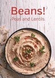 Beans! Peas and Lentils_Martin Dort_9783848010356_Ullmann Publishing