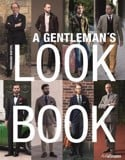 Gentleman's Look Book: For Men with a Sense of Style_Bernhard Roetzel_9783848011407_Ullmann Publishing