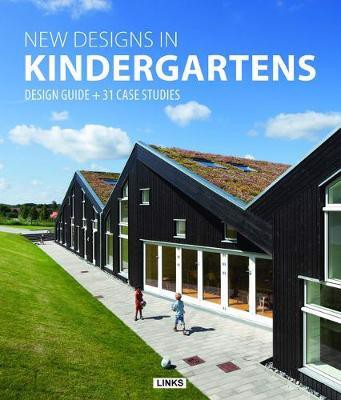 New Designs in Kindergartens