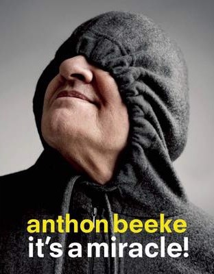 Anthon Beeke: It's a Miracle!_Lidewij Edelkoort_9789063693305_BIS Publishers B.V.