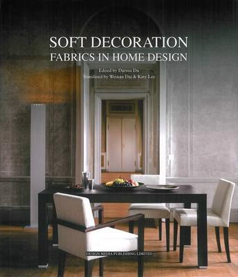 Soft Decoration : Fabrics in Home Design