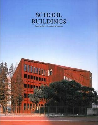 School Buildings_Li Qin_9789881566263_Design Media Publishing