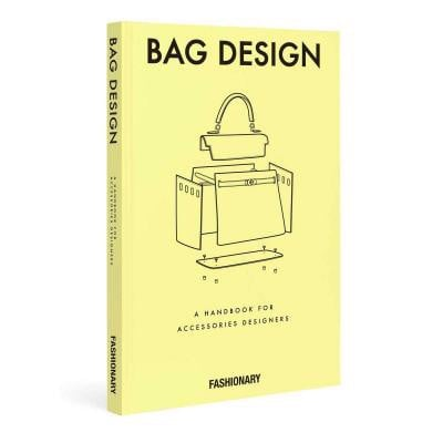Fashionary Bag Design : A Handbook for Accessories Designers_FASHIONARY_9789887710806_Fashionary International Limited