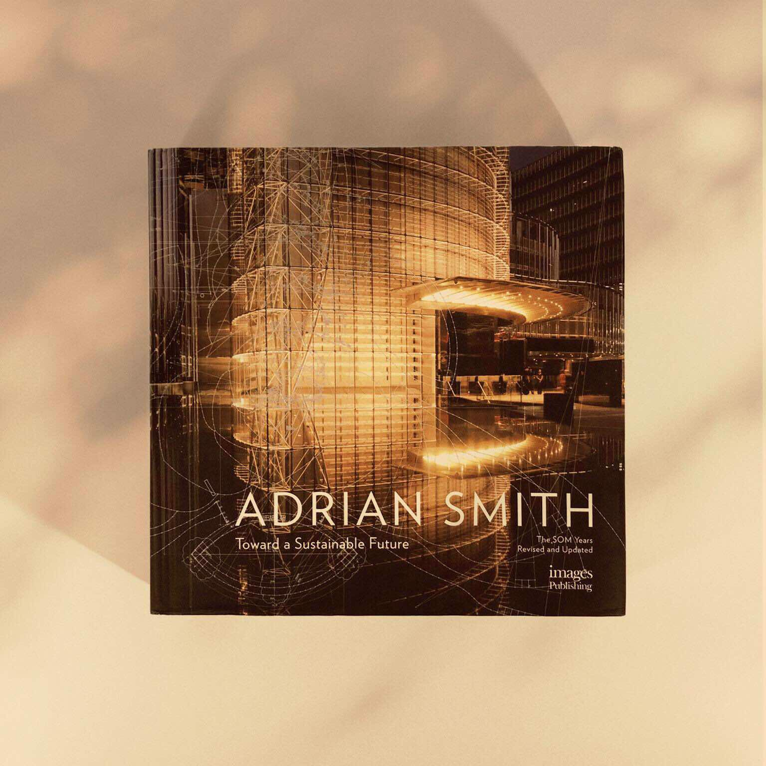 The Architecture of Adrian Smith