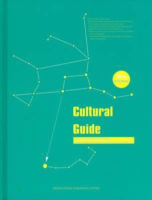 Cultural Guide_ Irina Goryacheva_9789881412409_Design Media Publishing (UK) Limited