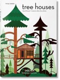 Tree Houses. Fairy-Tale Castles in the Air_Philip Jodidio_9783836561877_Taschen GmbH