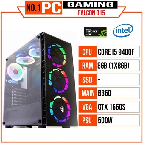 PC GAMING FALCON 015 (I5 9400F/B360/8GB RAM/GTX 1660 Super/500W/RGB)