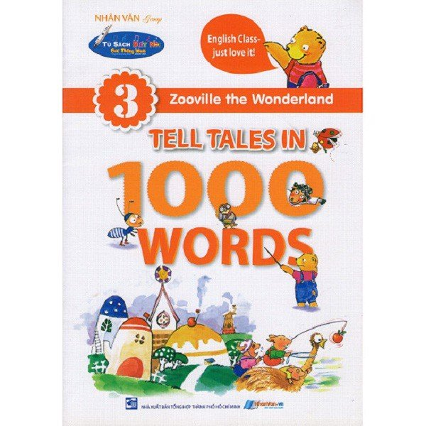 Zooville The Wonderland - Tell Tales In 1000 Words - Tập 3 - Kèm File Âm Thanh