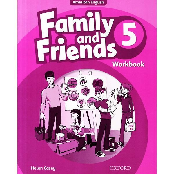Family And Friends - Tập 5: Workbook