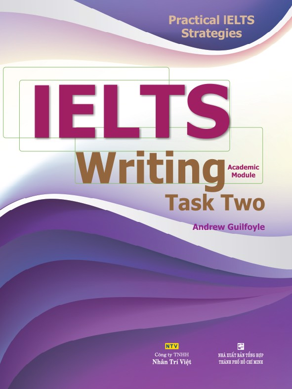 Practical IELTS Strategies - IELTS Writing Task Two