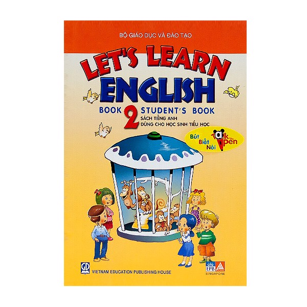 Let's Learn English Book 2 - Student's Book- (Talk Pen) - Kèm File Âm Thanh