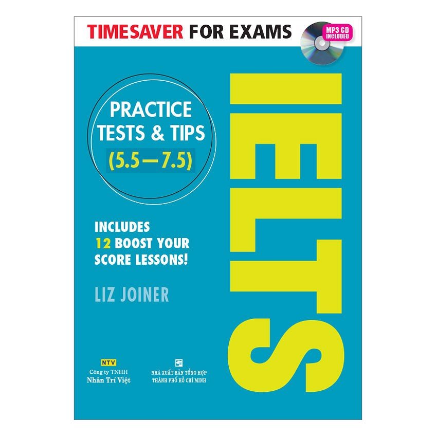 Timesaver for Exams - IELTS Practice tests 5.5 - 7.5